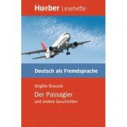Der Passagier und andere GeschichtenLeseheft - Brigitte Braucek