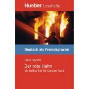 Der rote Hahn Leseheft Ein heisser Fall fur Carsten Tsara - Franz Specht