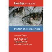 Der Ruf der Tagesfische und andere Geschichten Leseheft - Leonhard Thoma