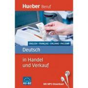 Deutsch in Handel und Verkauf Buch mit MP3-Download Englisch, Franzosisch, Italienisch, Russisch - Inge Kunerl, Leila Finger