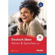 Deutsch uben. Horen & Sprechen A1, Buch mit Audios online - Monja Knirsch