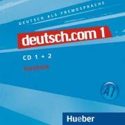 deutsch. com 1, CDs zum Kursbuch - Anta Kursisa, Lina Pilypaityte, Erna Szakaly, Sara Vicente