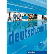 deutsch. com 1 Kursbuch - Anta Kursisa, Lina Pilypaityte, Erna Szakaly, Sara Vicente