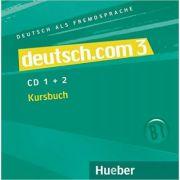 deutsch. com 3, 2 Audio-CDs zum Kursbuch - Sara Vicente, Carmen Cristache, Lina Pilypaityte