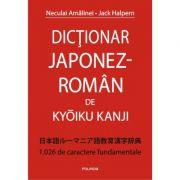 Dictionar japonez-roman de Kyoiku Kanji - Jack Halpern, Neculai Amalinei