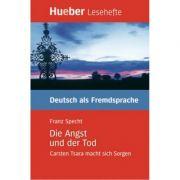 Die Angst und der Tod, Leseheft - Franz Specht