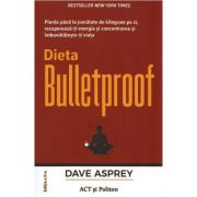Dieta Bulletproof - Dave Asprey