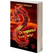Dragonul fara aripi - Sergiu Somesan