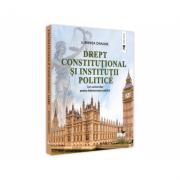 Drept constitutional si institutii politice. Curs universitar pentru Administratie publica - Luminita Dragne