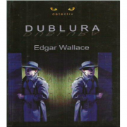 Dublura - Edgar Wallace