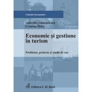 Economie si gestiune in turism - Gabriela Stanciulescu, Cristina Micu