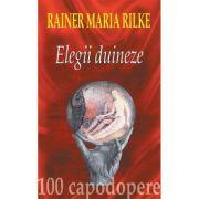 Elegii duineze + CD - Rainer Maria Rilke