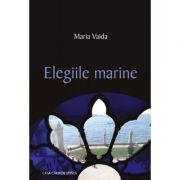 Elegiile marine - Maria Vaida