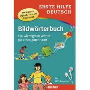Erste Hilfe Deutsch Bildworterbuch Buch mit mp3-Download Die wichtigsten Worter fur einen guten Start - Gisela Specht, Juliane Forssmann