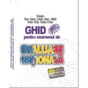Evaluare Nationala la Matematica. Ghid de pregatire 2021 - Delia Schneider