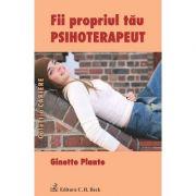 Fii propriul tau psihoterapeut - Ginette Plante
