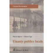 Finante publice locale - Florin Oprea, Elena Cigu