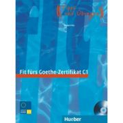 Fit furs Goethe-Zertifikat C1 Lehrbuch mit integrierter Audio-CD Prufungstraining - Dr. Evelyn Frey
