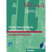 Fit furs Osterreichische Sprachdiplom A2 Lehrbuch mit integrierter Audio-CD Grundstufe Deutsch 2 - Barbara Bekesi, Waltraud Hassler