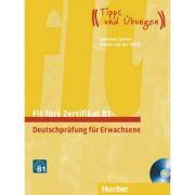 Fit furs Zertifikat B1, Deutschprufung fur Erwachsene Lehrbuch mit zwei integrierten Audio-CDs - Frauke van der Werff, Johannes Gerbes