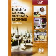 Flash on English for Specific Purposes: Cooking, Catering & Reception (editia a II-a) - Catrin E. Morris