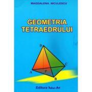 Geometria tetraedrului - Magdalena Niculescu