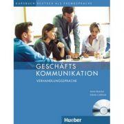 Geschaftskommunikation Verhandlungssprache Kursbuch mit Audio-CD - Anne Buscha, Gisela Linthout