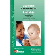 Ghid Practic de Pediatrie Washington editia. 2 - Andrew White, Tudor L. Pop