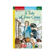 Graded Reader A Tale of Two Cities with mp3 CD Level B1. 2 -British English. Retold - Charles Dickens