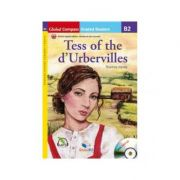 Graded Reader Tess of the d'Urbervilles with mp3 CD Level B2 British English. Retold - Thomas Hardy