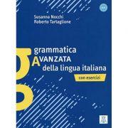 Grammatica avanzata della lingua italiana (libro)/Gramatica avansata a limbii italiene. Cu exercitii - Susanna Nocchi, Roberto Tartaglione
