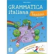 Grammatica italiana per bambini (libro + audio online)/Gramatica italiana pentru copii (carte + audio online) - Sabrina Galasso