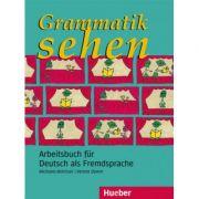 Grammatik sehen Arbeitsbuch Arbeitsbuch fur Deutsch als Fremdsprache - Michaela Brinitzer, Verena Damm
