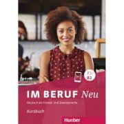 Im Beruf NEU B1+-B2 Kursbuch - Annette Muller, Sabine Schluter