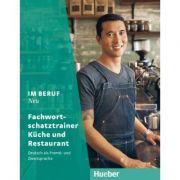 Im Beruf NEU Fachwortschatztrainer Kuche und Restaurant - Susanne Kirndorfer, Barbara Thiel