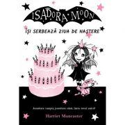 Isadora Moon isi serbeaza ziua de nastere, editia a II-a - Harriet Muncaster