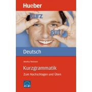 Kurzgrammatik Deutsch Ausgabe Deutsch Zum Nachschlagen und Uben - Monika Reimann