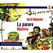 La parure Bijuteria - Guy de Maupassant