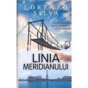 Linia meridianului - Lorenzo Silva