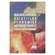 Macroeconomia relatiilor economice internationale - Angelica Bacescu-Carbunaru