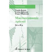 Macroeconomie. Aplicatii. Editia 2 - Cristina Balaceanu, Claudia Bentoiu, Dragos Margineanu