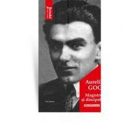 Magistrul si discipolii - Aureliu Goci