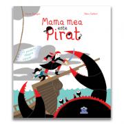 Mama mea este pirat - Karine Surugue, Remy Saillard