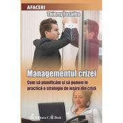 Managementul crizei - Thierry Fusalba