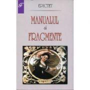 Manualul si fragmente - Epictet