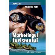 Marketingul turismului - Christine Petr-Le-Huerou