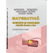 Matematica Exercitii si probleme pentru clasa a XI-a. Profilul Tehnologic - Cristian Schneider