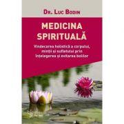 Medicina spirituala - Luc Bodin