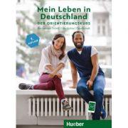 Mein Leben in Deutschland der Orientierungskurs Kursbuch Basiswissen Politik, Geschichte, Gesellschaft A2-B1 - Isabel Buchwald-Wargenau