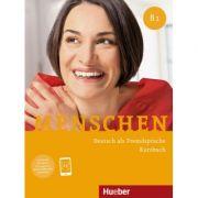 Menschen B1 Kursbuch mit Audio Download - Julia Braun-Podeschwa, Charlotte Habersack, Angela Pude